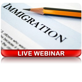 New Federal Immigration Initiatives: The Essential Attorney Update