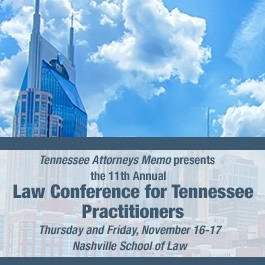 2017 Law Conference for Tennessee Practitioners - Materials Only